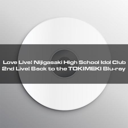 LL_CD_Nijigasaki 2nd Live_Back to the TOKIMEKI