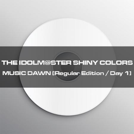 IMASSC_CD_MUSIC DAWN_Day 1